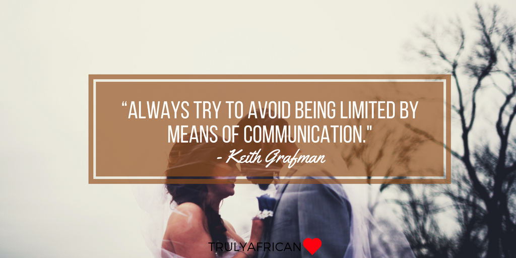 Keith Grafman quote about being communicative